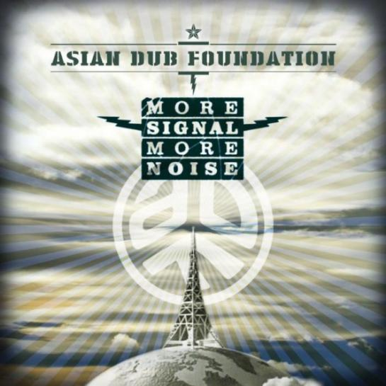 Asian_Dub_Foundation_-_More_Signal_More_Noise