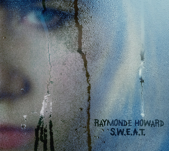 RaymondeHoward_SWEAT_pochette_Web